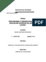 Reflexiones y perspectivas de la Educación Superior en America Latina
