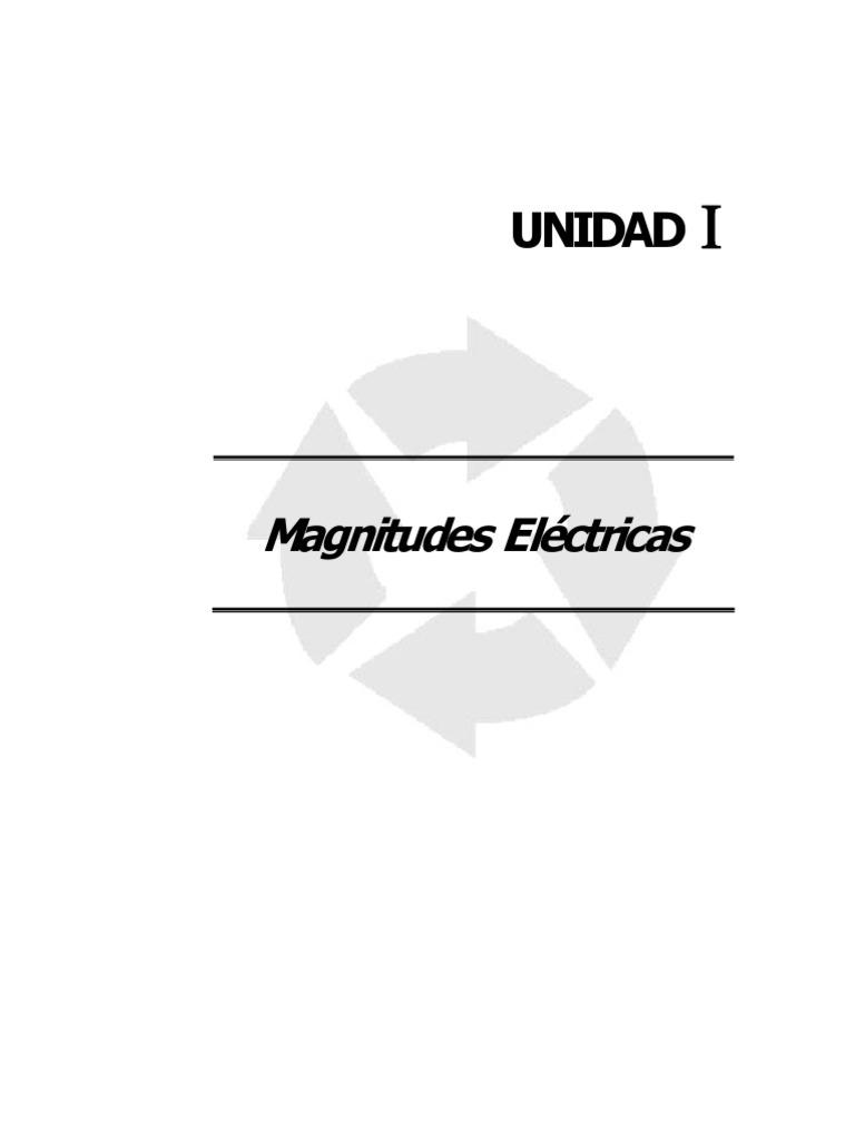 Unidad 1 Magnitudes Electric As