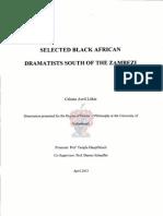 SELECTED BLACK AFRICAN DRAMATISTS SOUTH OF THE ZAMBEZI By Celeste Avril Litkie