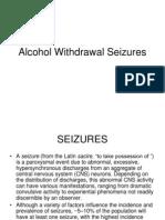 Alcohol Induced Seizures