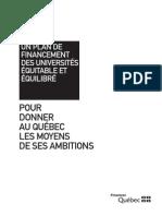 Québec Budget 2011-2012 - Un plan de financement des universités équitable et équlibré - Pour donner au Québec les moyens de ses ambitions
