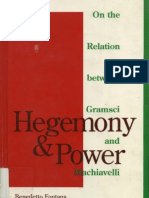 Fontana, Benedetto Hegemony and Power- On the Relationship Between Gramsci and Machiavelli. Minneapolis University of Minnesota Press, 1993.
