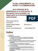 SOCIEDAD DEL CONOCIMIENTO, LA INFORMACIÓN Y LA COMUNICACIÓN.