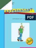 Informazioni per i giovani anfetamine e metanfetamine - DIPARTIMENTO POLITICHE ANTIDROGA