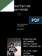 Eraldalab_Eibartarrak