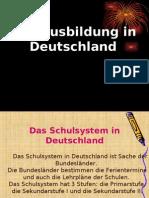 Die Ausbildung in Deutschland1