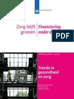 Cpb Policy Brief 2011 11 Trends Gezondheid en Zorg