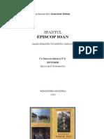 Pr.ioanichie Balan - Sf Episcop Ioan Mare Sihastru in Muntii Carpati