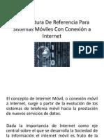 Arquitectura De Referencia Para Sistemas Móviles Con Conexión