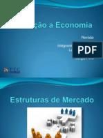 Introdução a Economia - Revisão - Estruturas de Mercado (finalizado)