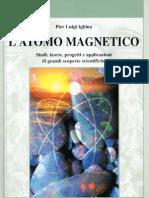 Pier Luigi Ighina - L'Atomo Magnetico
