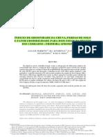 ÍNDICES DE EROSIVIDADE DA CHUVA, PERDAS DE SOLO E FATOR ERODIBILIDADE PARA DOIS SOLOS DA REGIÃO DOS CERRADOS - PRIMEIRA APROXIMAÇÃO(1)