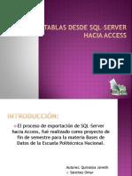 Exportar Tablas Desde SQL-Server Hacia Access