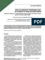 Pesquisa exploratória - procedimento metodológico para o estudo de fatores humanos no campo da saúde pública