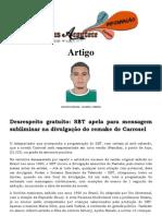 Desrespeito gratuito SBT apela para mensagem subliminar na divulgação do remake de Carrosel