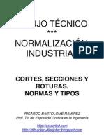 DIBUJO TÉCNICO. CORTES, SECCIONES Y ROTURAS.