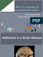 Drug Addiction Maj Saeeda
