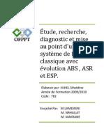 Étude, Recherche, diagnostic et mise au point dun système de freinage classique avec évolution ABS, ASR et ESP