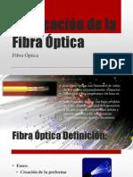 Fabricacic3b3n de La Fibra c3b3ptica2