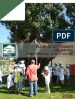 PLANO DE ACTIVIDADES E ORÇAMENTO 2008