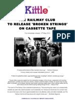 The Railway Club 'Broken Strings' PR