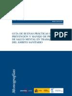 GUÍA DE BUENAS PRÁCTICAS PARA LA PREVENCIÓN Y MANEJO DE PROBLEMAS DE SALUD MENTAL EN TRABAJADORES DEL ÁMBITO SANITARIO