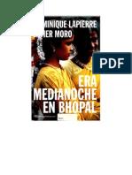 Dominique Lapierre, Javier Moro - Era Medianoche en Bhopal