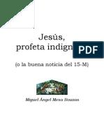 Jesús, profeta indignado