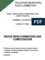Pasos Para Formatear El Pc