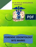 1)Forensic Odontology - Bite Marks