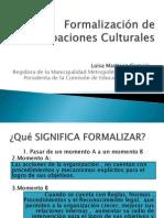 Formalización de Agrupaciones Culturales