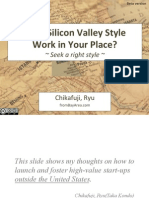 Does Silicon Valley Style Work in Your Place?