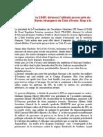 Le président de la CSGF, dénonce l'attitude provocante du ministère des affaires étrangères de Côte d'Ivoire. Stop à la violence.