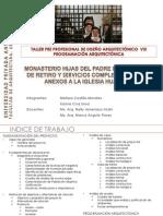 FAUA UPAO Taller Pre-profesional de Diseño arquitectónico VIII  - 2010  Programacion Arquitectónica - CONVENTO DE MADRES
