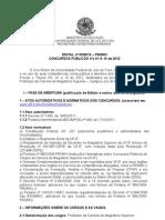 Edital 09 Concursos 01 a 10 Mag. Superior BESPE CRONOGRAMA 01.2012
