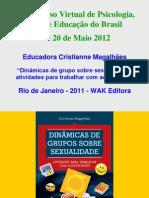 Apresentação Cristianne Magalhães WAK