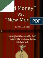 Old Money New Money Power Point