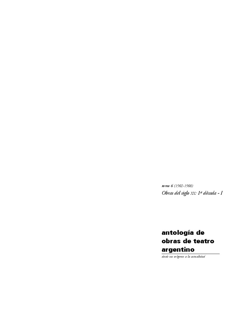 Antologia Teatro ArgentinoT6 Sainete Criollo