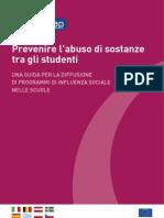 Prevenire l'abuso di sostanze tra gli studenti - una Guida per la diffusione di Programmi di influenza sociale nelle scuole
