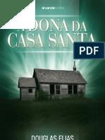 A Dona Da Casa Santa - Degustação