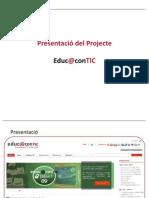 Presentació del Projecte Educ@conTIC [CAT] #1