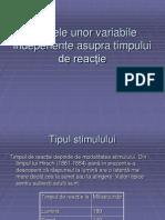 Efectele unor variabile indepenente asupra timpului de reacţie