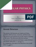 Fsika Internasional Nuclear Physics by Tiara Indah Rainy 09330124