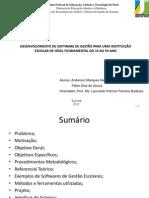 Apresentação - TCC - IFPA - Desenvolvimento de Software de um Gestor Escolar