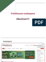 Proiektuaren Aurkezpena Educ@contic [EUS] #1