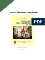 Escritos Sobre Ciudad y Arquitectura,  Juan Carlos Pérgolis