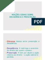 AULA 15. Prescrição e Decadência - Renato Cezar