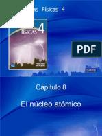 Cap8 El Nucleo Atomico