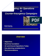 Integrating Air Operations in Counter-Insurgency Campaigns     Michael Isherwood Colonel, USAF (Ret)