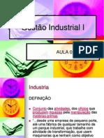 AULA 01 GI - CLASSIFICAÇÃO DE INDUSTRIA E ORIGENS